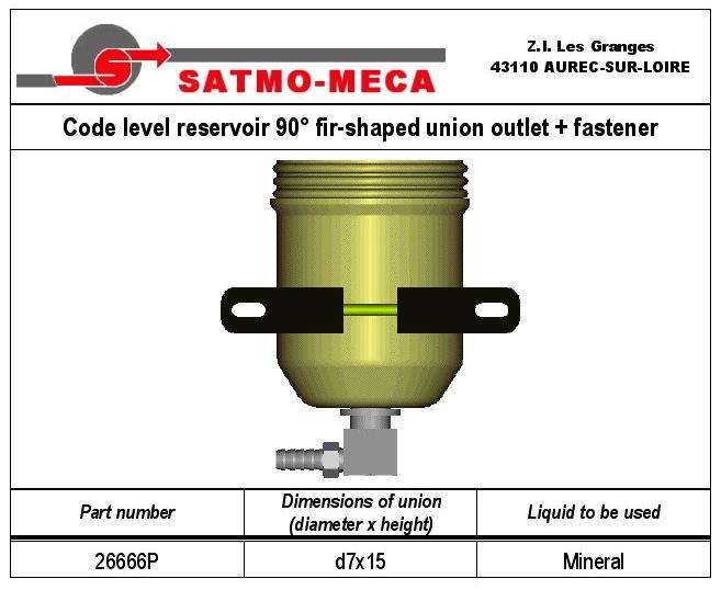 Code level reservoir 90° fir-shaped union outlet + fastener