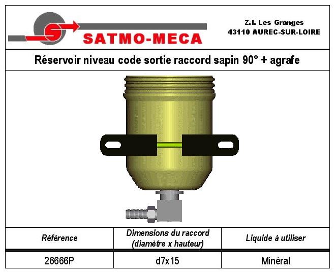 Réservoir niveau code sortie raccord sapin 90° + agrafe